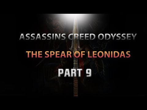 ASSASSINS CREED ODYSSEY GAMEPLAY WALTHROUGH   PART 9   THE SPEAR OF LEONIDAS