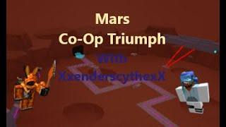 Roblox | Tower Battles | Mars | Co-Op | Triumph w/ XxenderscythexX (Ender)