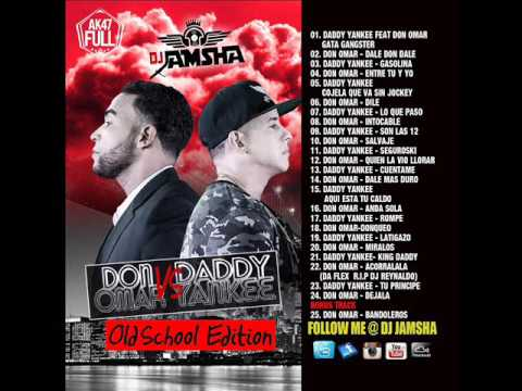 Daddy Yankee Vs Don Omar (Old School Version)