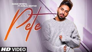 Pete (Gurlej Akhtar, Karan Benipal) Mp3 Song Download