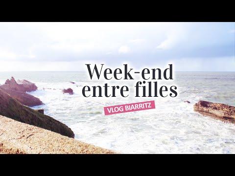 Week-end entre filles à Biarritz