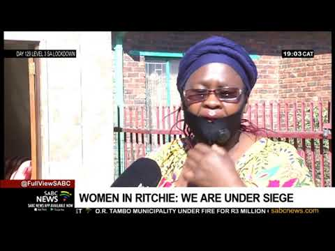 Women in the small town of Ritchie say they are under siege
