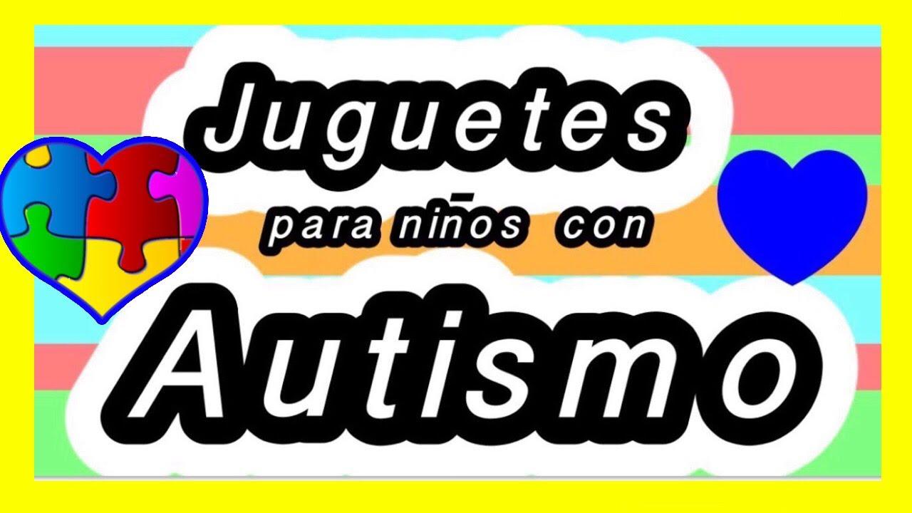 Autismo Juguetes Educativos Para Niños Con Autismo A Bajo Costo Youtube