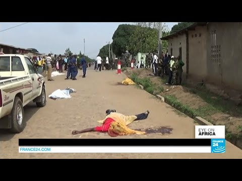فرانس 24: Burundi: at least a dozen people killed in opposition stronghold in weekend violence