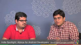 India Spotlight: Advice for Android Developers on best practices