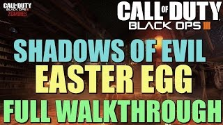 "Black Ops 3 Zombies: FULL Shadows of Evil Easter Egg Guide ""Apocalypse Averted"""