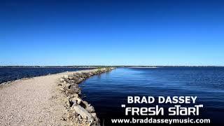 Brad Dassey Fresh Start