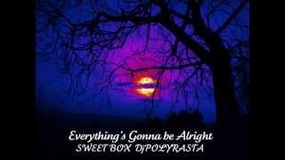SWEET BOX  DjPOLYRASTA  -  Everything