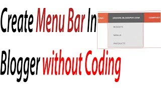 How to Create Menu Bar In Blogger Without Coding Urdu/hindi