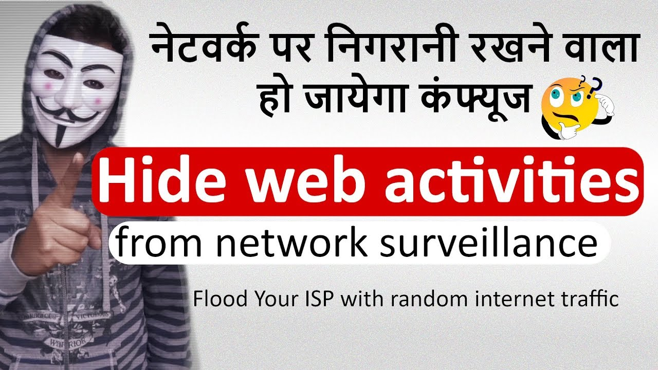Hide your browsing data from network surveillance using noisy [Hindi]