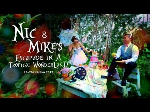 Nic & Mike's Escapade in a Tropical WonderLand.