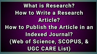 What is Research   How to Write a Research Paper   How to Publish a research paper   Milton Joe