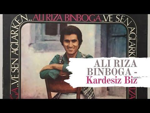 Ali Riza Binboga - Kardesiz Biz