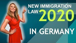 NEW IMMIGRATION LAW IN GERMANY 2020