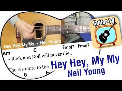 Hey Hey, My My - Neil Young, Cover with Lyrics, Chords, Tutorial
