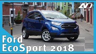Ford Ecosport 2018 Puede volver a gobernar el segmento Primer vistazo