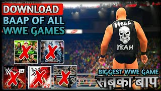 BAAP OF ALL WWE GAME DOWNLOAD IN ANDROID | BIGGEST WWE GAME DOWNLOAD IN ANDROID | BEST WWE GAME 2018