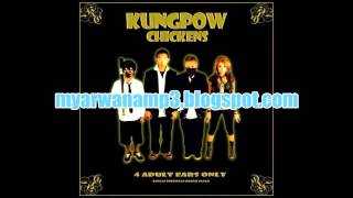 Kungpow Chicken - Lagu Marah