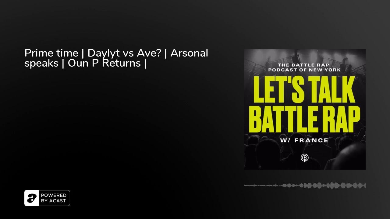Prime time | Daylyt vs Ave? | Arsonal speaks | Oun P Returns |