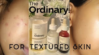 THE ORDINARY SKINCARE FOR TEXTURED SKIN AND ACNE
