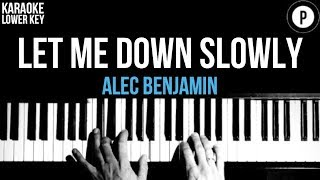 Alec Benjamin - Let Me Down Slowly Karaoke SLOWER Acoustic Piano Instrumental Cover LOWER KEY