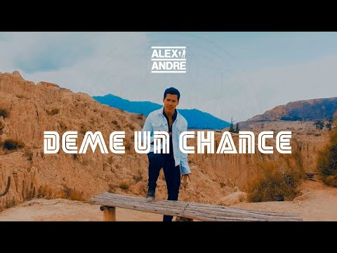 AlexAndre - Deme un chance ft. Aj y Diego (Official Video)