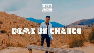 AlexAndre - Deme un chance ft. Aj y Diego (Official Video)