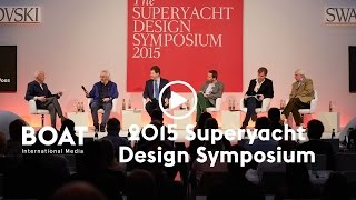 Highlights from 2015 Superyacht Design Symposium