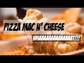 Pizza Mac N' Cheese Whaaaaat!!!!! - Elbows Mac N' Cheese