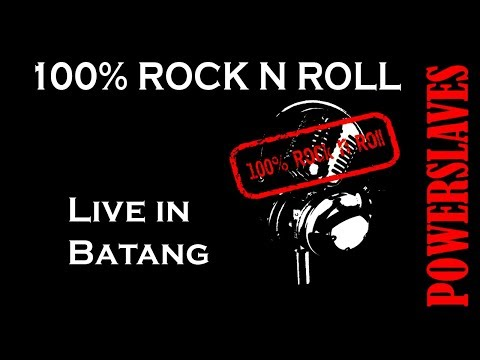 POWERSLAVES - 100% ROCK N ROLL ( Live in Batang Jateng ) OST. ANAK LANGIT SCTV
