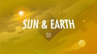 the sun the earth crash course big history 3