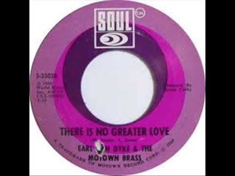 Earl Van Dyke & The Motown Brass - (There is no) Greater love (1966)