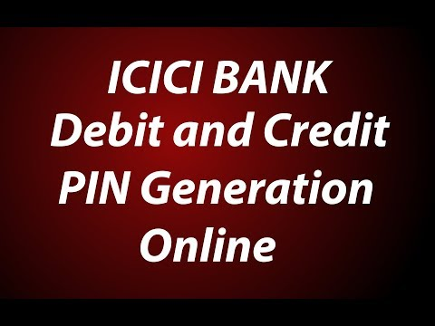 Icici Bank Debit And Credit Card Pin Generation Online