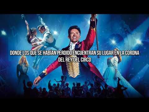 The Greatest Show [traducida En Español]–Hugh Jackman, Zac Efron & Ensemble {TGS}