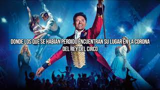 The Greatest Show [traducida en español] – Hugh Jackman, Zac Efron & Ensemble {TGS}