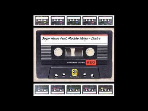 SUGAR HOUSE feat. Marieke Meijer - Desire