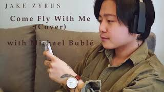 Come Fly With Me (COVER) with Michael Bublé