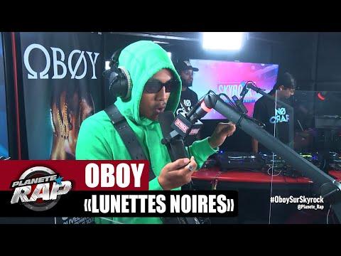 Youtube: Oboy«Lunettes noires» #PlanèteRap