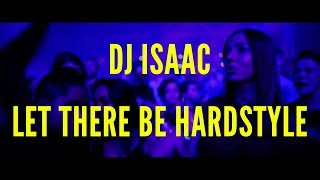 Dj Isaac  Let There Be Hardstyle  Live... @ www.OfficialVideos.Net