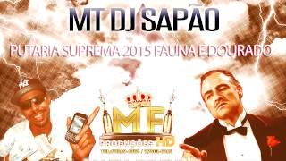 # DJ SAPÃO SAPOLANDIA PUTARIA SUPREMA 2015 MAFIA DO FUNK