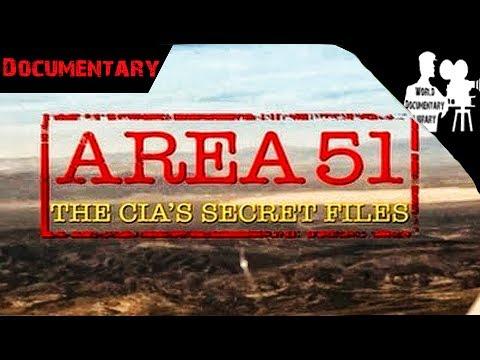 The Area 51, CIA's Secret Files   Documtenary 2017