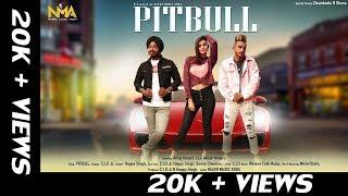 PITBULL (Official ) Full Song   C.I.D Ji   Happy Singh   Sweta Chauhan   Latest Song 2019   NMA