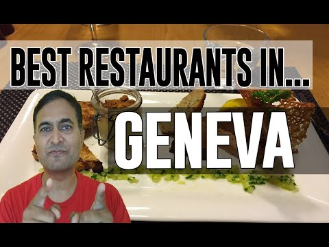Best Restaurants & Places To Eat In Geneva, Switzerland