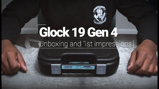 Glock 19 Gen 4 Unboxing and first Impressions