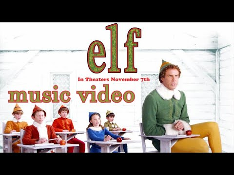 Elf (2003) Music Video