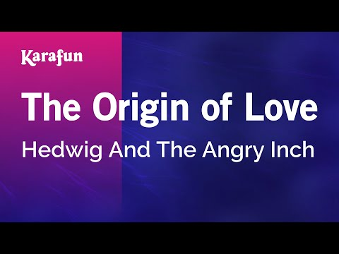 Karaoke The Origin of Love - Hedwig And The Angry Inch *