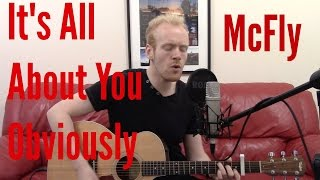 It's All About You/Obviously - McFly (Acoustic Guitar Cover by Ashton Tucker)
