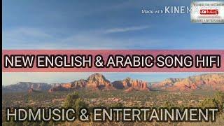New arabic english mix hifi music song ...