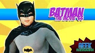Batman The Movie 1966 - Geek Rehash