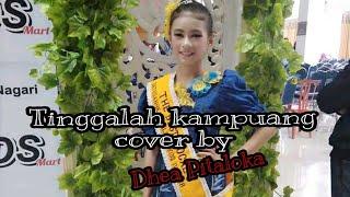 Dhea Pitaloka - tinggallah kampuang (cover)